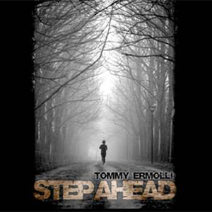Tommy Ermolli – Step Ahead