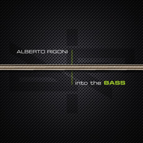 Alberto Rigoni – Into THE BASS